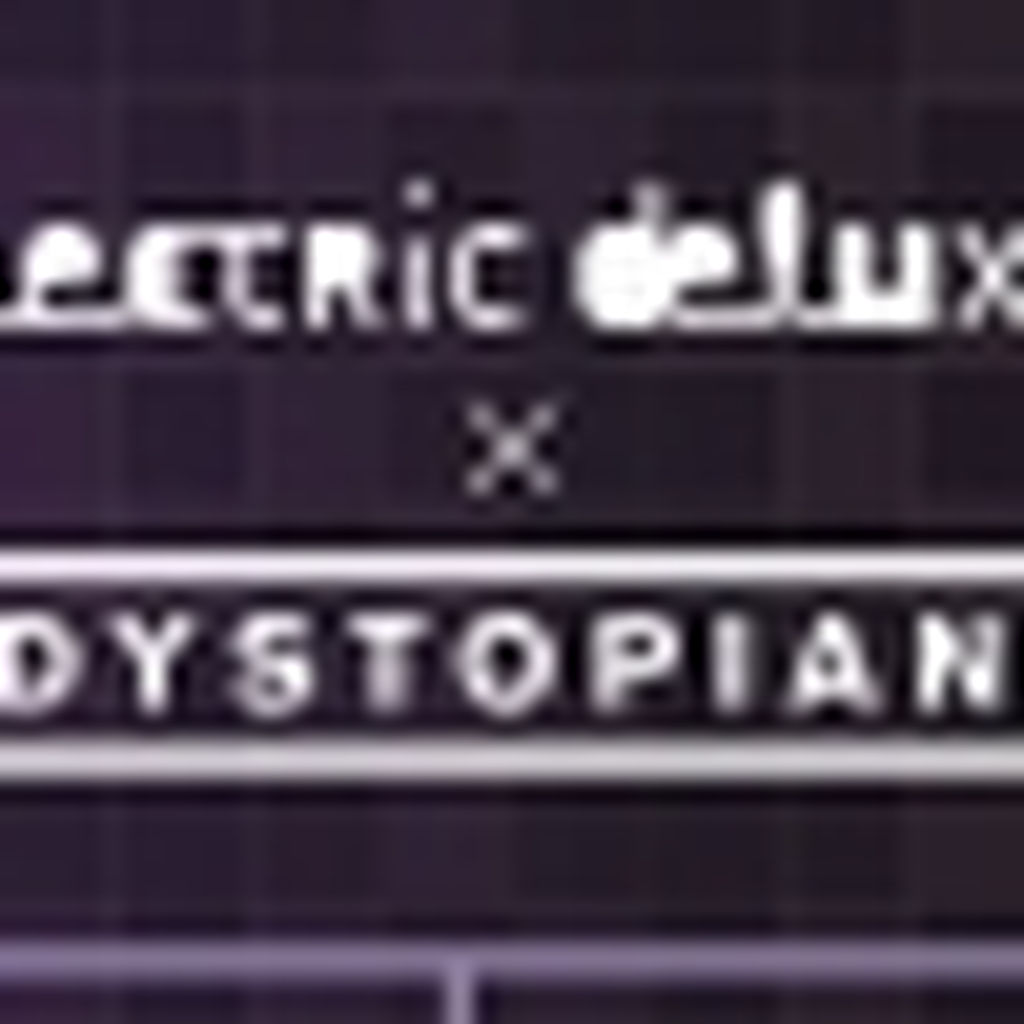 NL - Electric Deluxe X Dystopian le 11/02/2017